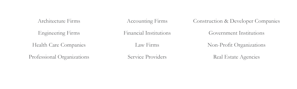 clients include engineers, attorneys, construction firms, professional organizations, nonprofits, accounting firms, law firms